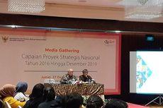 Pemerintah Seleksi 82 Usulan untuk Proyek Strategis Nasional