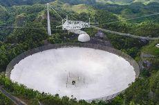 Teleskop Radio Terbesar, Sistem Radar Bumi Ini Akan Dihancurkan, Kenapa?