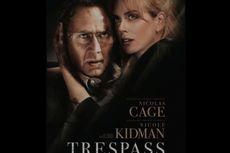 Sinopsis Trespass, Film Pembobolan Rumah Pengusaha Kaya