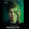 Sinopsis Radioactive, Film Biopik dari Marie Curie, Segera di HBO Go