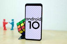 Android 10 Terpasang di 100 Juta Ponsel dalam 5 Bulan