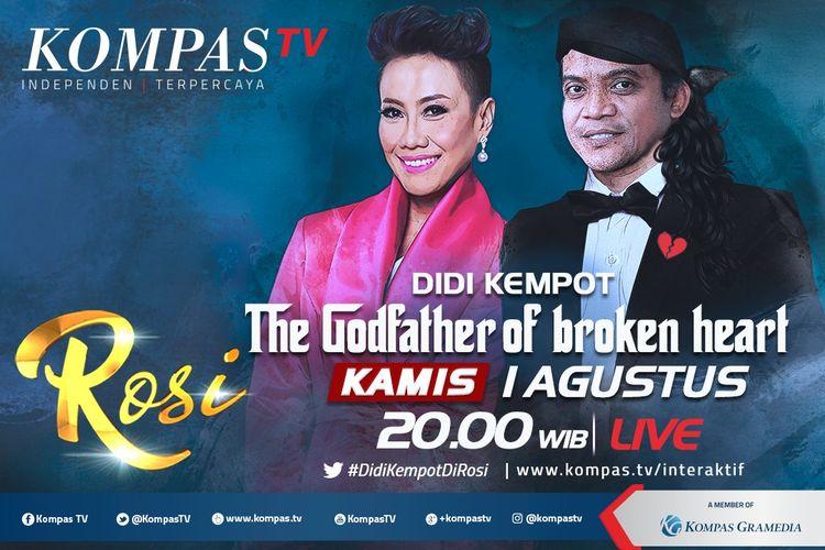 Penyanyi campursari Didi Kempot yang berjuluk The Godfather of Broken Heart menjadi bintang tamu program Rosi di Kompas TV pada Kamis (1/8/2019).