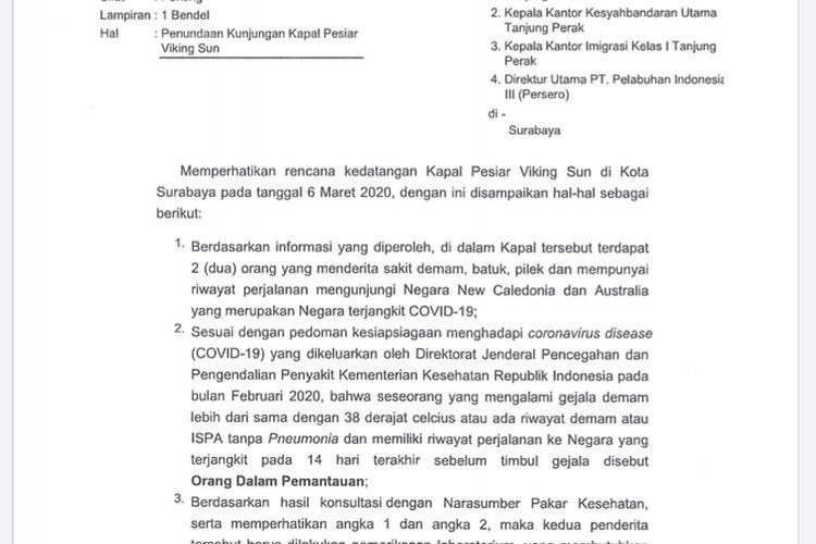Wali Kota Surabaya Tri Rismaharini mengeluarkan surat penundaan kunjungan kapal pesiar Viking Sun yang rencananya akan berlabuh di Surabaya, Jawa Timur, Jumat (6/3/2020) mendatang.