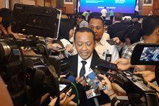 Kepala BKPM: Dulu Investasi Pilih-pilih, Sekarang yang Penting Masuk