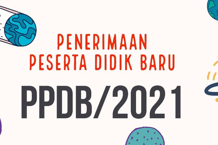 Ilustrasi penerimaan peserta didik baru (PPDB) 2021.