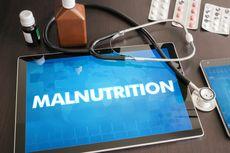 Mengenal Malnutrisi dan Bahayanya Bagi Kesehatan