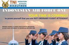 Hari Ini Terakhir! Pendaftaran Pramugari TNI AU bagi Lulusan SMA