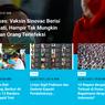 [POPULER TREN] Vaksin Sinovac Tak Mungkin Sebabkan Infeksi Covid-19 | 10 Negara dengan Militer Terkuat di Dunia