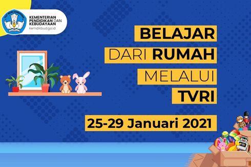 Jadwal TVRI Belajar dari Rumah Hari Ini, Senin 25 Januari 2021