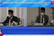 Wawancara Calon Hakim Agung: Dialog untuk Atasi Radikalisme hingga Vonis Siti Fadillah Supari