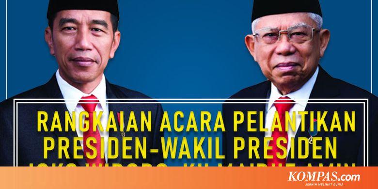 INFOGRAFIK: Rangkaian Acara Pelantikan Presiden-Wapres, Jokowi-KH Ma'ruf Amin