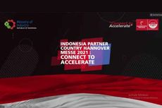 Jadi Mitra Resmi Hannover Messe 2021, Indonesia Siap Pamerkan Ketahanan Industri Pascapandemi