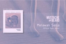 Lirik dan Chord Lagu Melawan Senja - Mustache and Beard