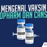 Mengenal Vaksin Sinopharm yang Digunakan untuk Vaksinasi Covid-19 Berbayar