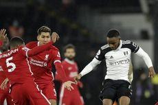Babak I Liverpool Vs Fulham, Blunder Salah Buat The Reds Ketinggalan