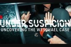 Sinopsis Under Suspicion: Uncovering the Wesphael Case, Tayang 17 Maret di Netflix
