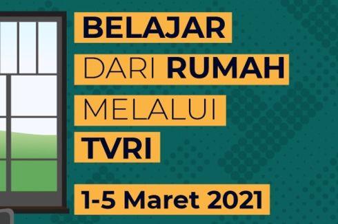 Jadwal TVRI Belajar dari Rumah Hari Ini, Kamis 4 Maret 2021