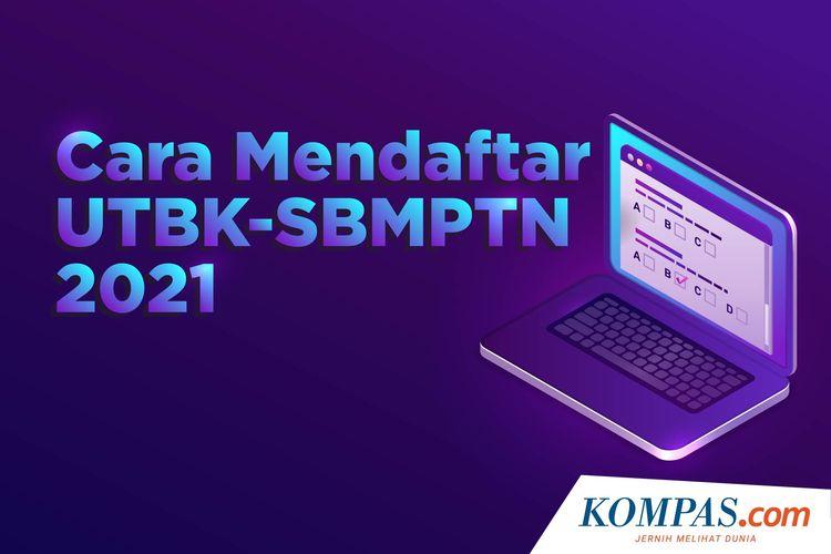 Cara Mendaftar UTBK-SBMPTN 2021