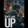 Sinopsis Don't Look Up, Film Komedi Hitam Netflix, Tayang 24 Desember