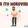 INFOGRAFIK: Apa Itu Norovirus?