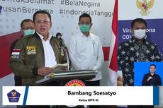 Ketua MPR Minta Kepala Daerah Pastikan PSBB Tak Buat Masyarakat Panik