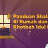 INFOGRAFIK: Panduan Shalat Id di Rumah dan Khotbah Idul Fitri