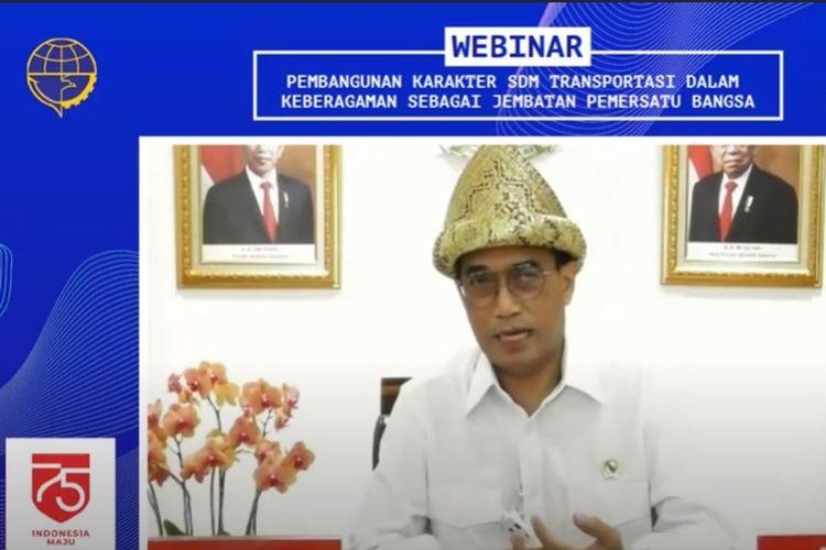 Menteri Perhubungan Budi Karya Sumadi berbicara dalam Webinar Nasional Transportasi Merajut Keberagaman Episode.5 SDM Transportasi, Kamis (27/8/2020) di Jakarta.