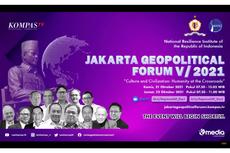 Gelaran Jakarta Geopolitical Forum V 2021 Puaskan Masyarakat dengan Diskusi Realitas Geopolitik Terkini