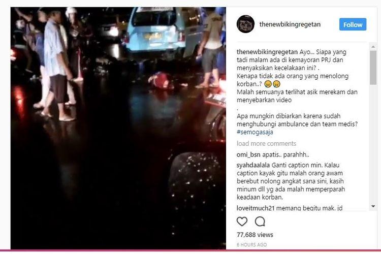 Video kecelakaan di Kemayoran Jakarta Pusat. Akun Instagram @thenewbikingregetan melaporkan, orang-orang hanya lalu lalang tak ada yang membantu korban.