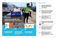 [POPULER TREN] Larangan Mudik Mulai Hari Ini | Zona Merah Covid-19 di Pulau Jawa