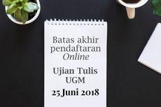 Jalur Ujian Tulis UGM Segera Ditutup, Ini Cara Mendaftar Secara Online
