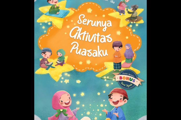 Buku anak-anak Serunya aktivitas puasaku mengenai kegiatan selama ramadhan