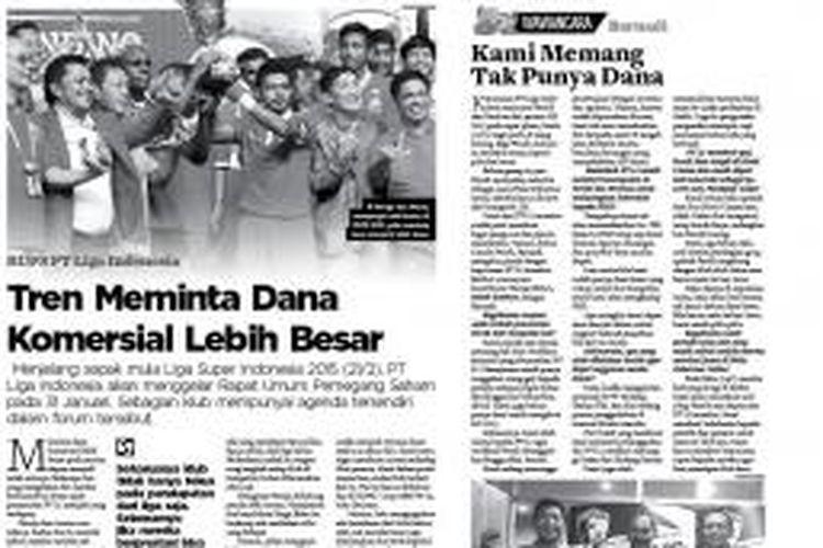 Ulasan Harian Bola mengenai kondisi Persik Kediri setelah dicoret dari keikutsertaannya di ISL 2015.