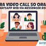 INFOGRAFIK: Cara Video Call di WhatsApp sampai 50 Orang