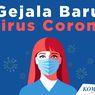 INFOGRAFIK: Gejala Baru Virus Corona
