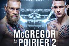 Jadwal UFC 257 Pekan Ini, Duel Panas Dustin Poirier Vs Conor McGregor