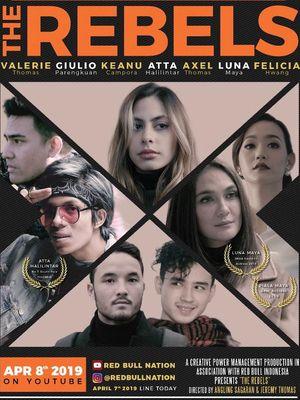 Poster web series berjudul The Rebels.
