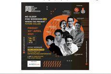 No Sleep For Weekend Online Conference 2.0, Ajang Anak Muda Siapkan Masa Depan