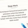 Langkah-langkah yang Dilakukan Untuk Mempraktikkan Deep Work