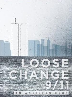 Edisi kelima serial dokumenter Loose Chang, berjudul Loose Change 9/11: An American Coup.