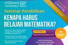 Agenda Webinar: Kenapa Harus Belajar Matematika?