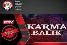 KPI Tegur Tayangan Karma Balik karena Tampilkan Ritual Menyesatkan