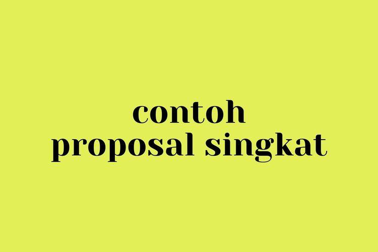Ilustrasi contoh proposal singkat.