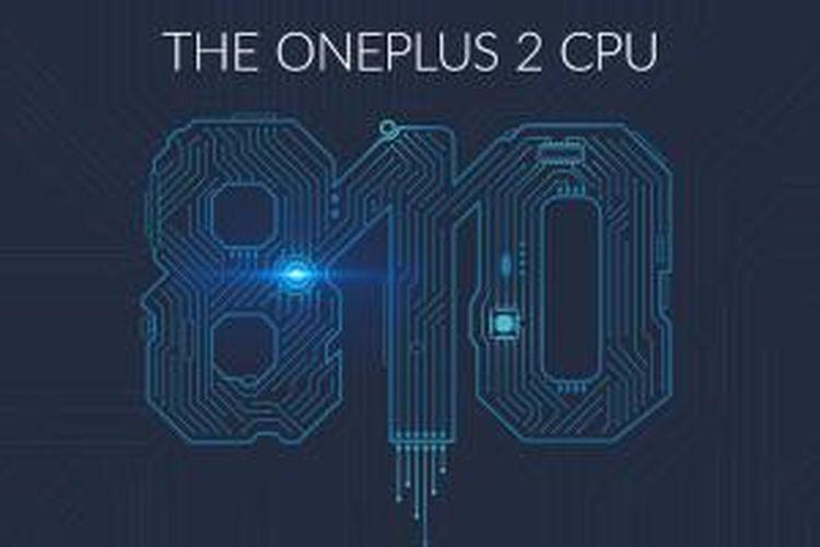 Chipset Snapdragon 810 dipakai OnePlus 2