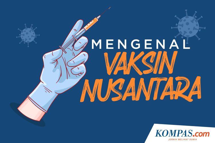 Mengenal Vaksin Nusantara