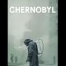 Sinopsis Chernobyl, Mengungkap Kisah di Balik Tragedi Ledakan Nuklir