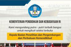 Lulusan S1-S2, Kemendikbud Gelar Seleksi Terbuka Jabatan Kabalitbangbuk