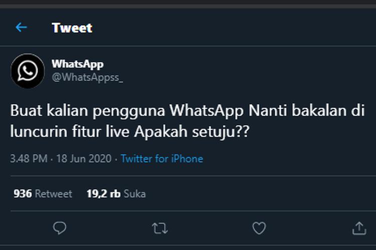 Tangkapan layar akun Twitter @WhatsAppsss_ menanyakan soal fitur Live kepada warganet.
