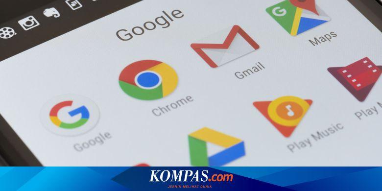 Begini Cara Menambah Ruang Penyimpanan Di Akun Google Halaman All Kompas Com