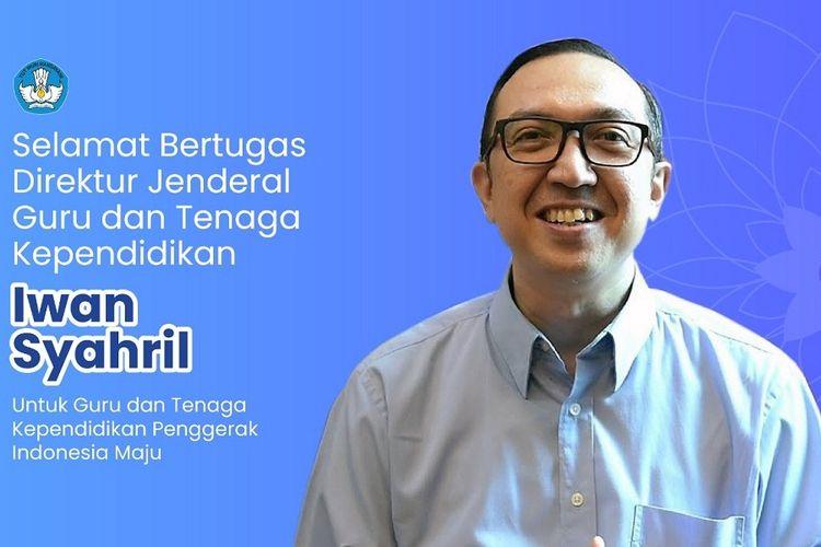 Iwan Syahril yang kini mengemban tugas sebagai Dirjen GTK Kemdikbud.